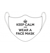 Keep Calm & Wear a Face Mask